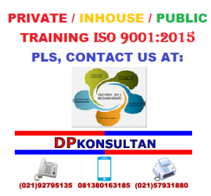 TRAINING ISO 9001:2008 UPGRADE 2015, PLS CONTACT US NOW: